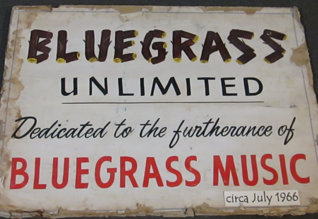 From the Archives:  Bluegrass Unlimited Sign circa 1966.  Donated by Pete and Kitsy Kuykendall.