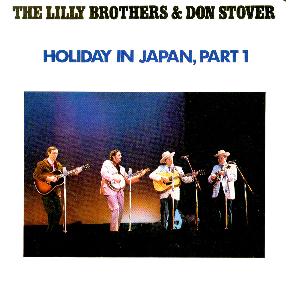 From the Archives:  The Lilly Brothers & Don Stover Holiday in Japan, Part 1 Towa Records.    Donated by Donald Wermuth.