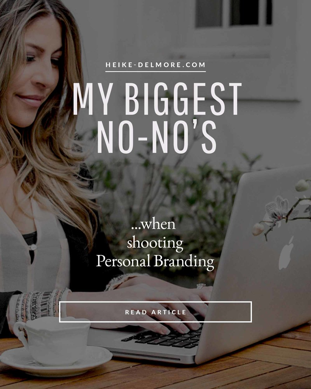 Biggest No-No's when photographing Personal Branding