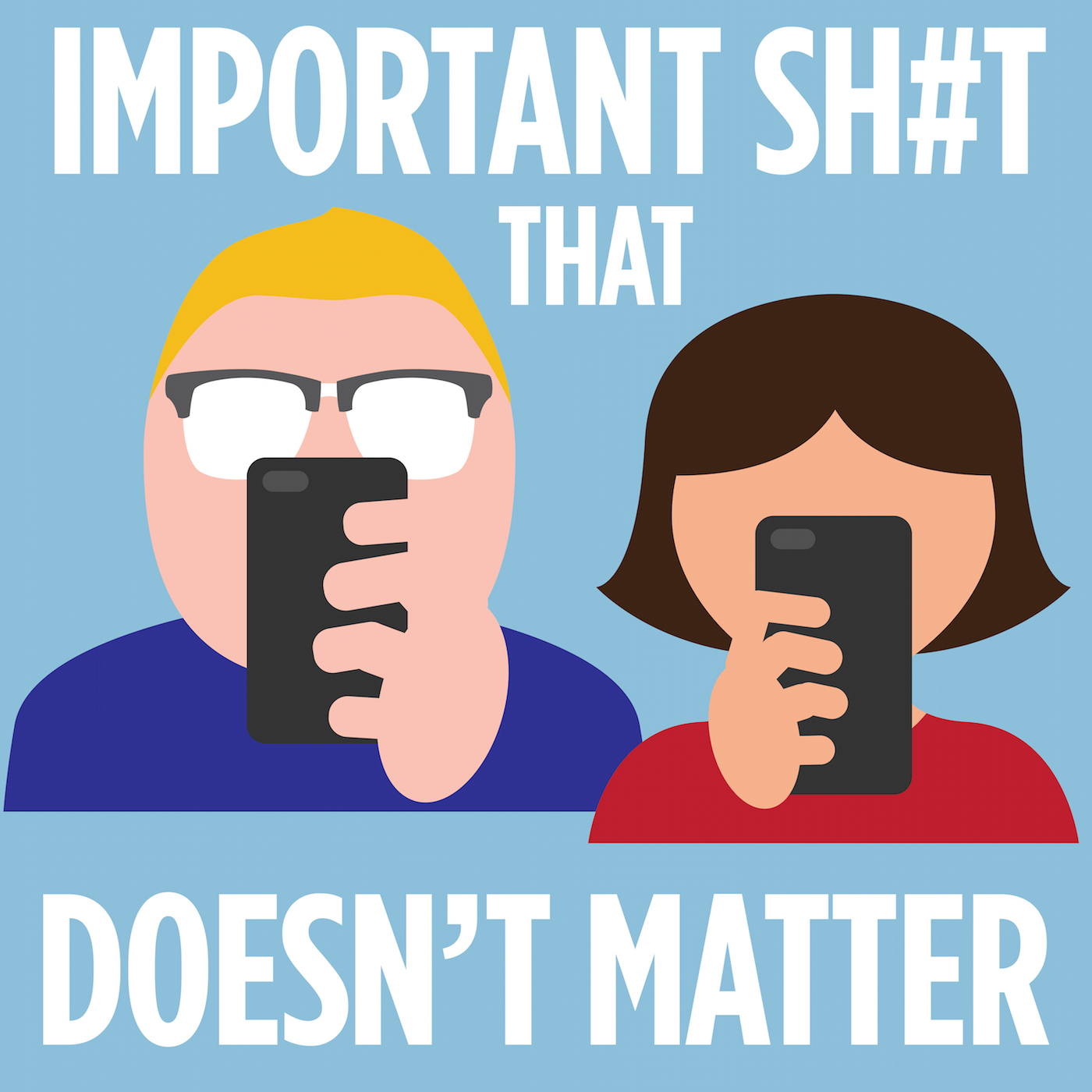 Important S**t That Doesn't Matter