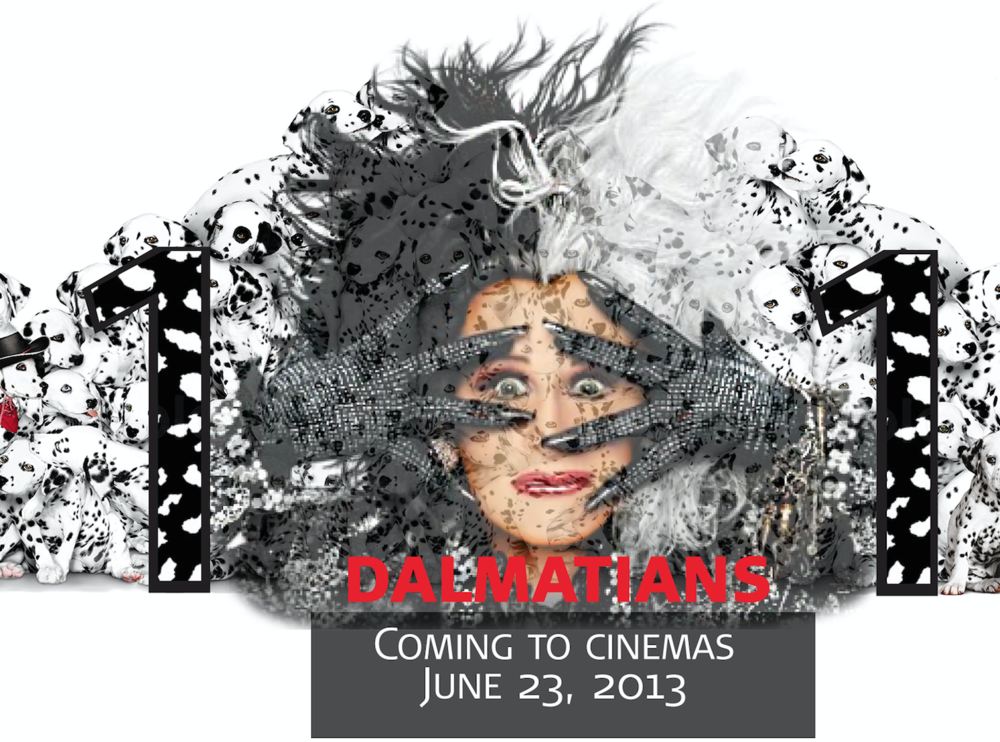 Dalmations Movie Remake Advertisement - 2013 - Medium: Adobe Illustrator and Adobe Photoshop.