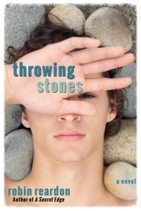 Throwing Stones by Robin Reardon