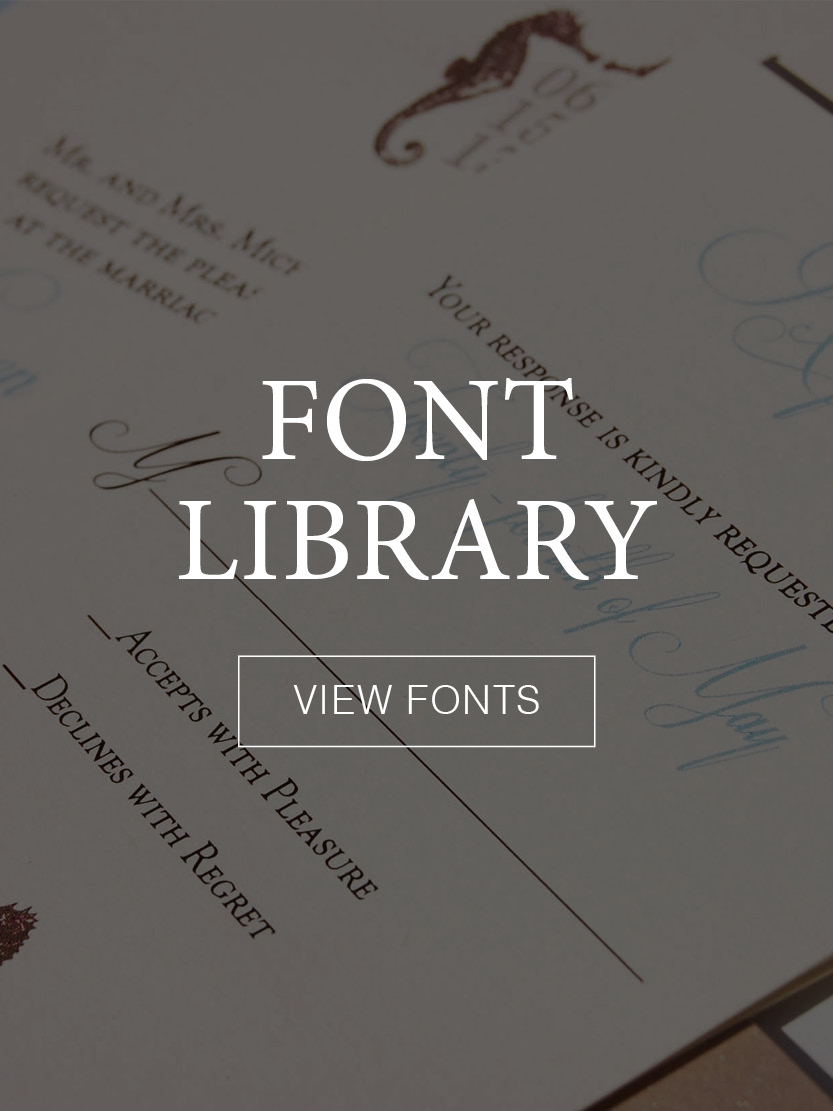 Font Library: View fonts to customize for your invitation.