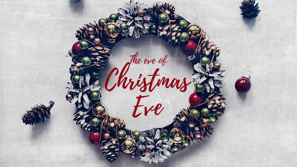 The Eve of Christmas Eve.jpg