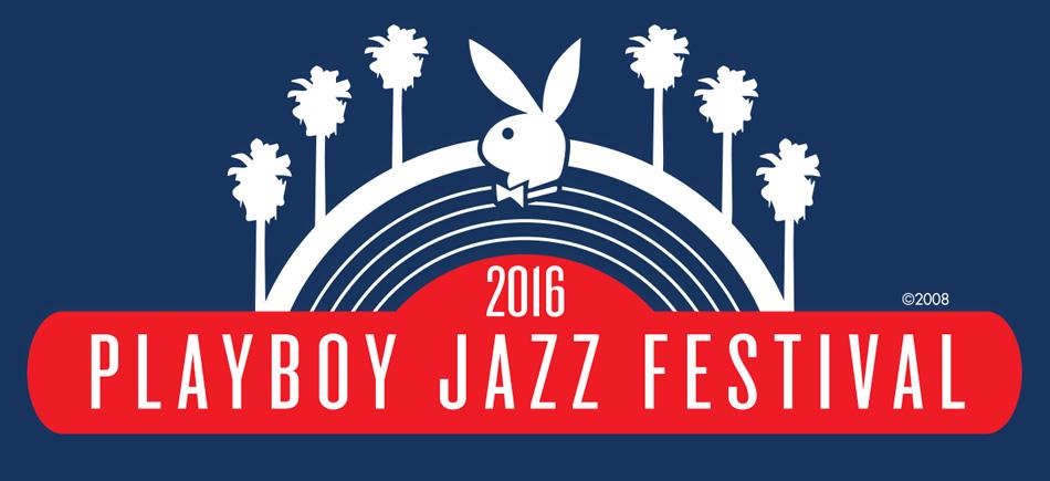 Playboy Jazz Festival 2016