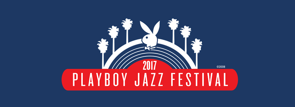 2017 Playboy Jazz Festival Hosted by George Lopez