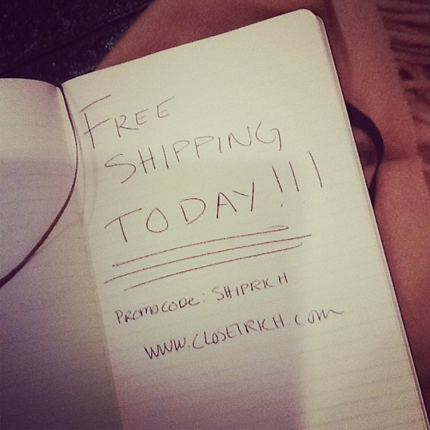"Free shipping on all orders today only! Enter promo code ""shiprich"" @ checkout (Taken with Instagram at www.closetrich.com)"