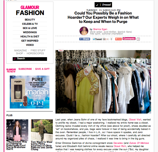 CR founder, Elizabeth Kott  + Decades owner,  Christos Garkinos , chat w/  Glamour.com  on being Closet Rich vs. how having too much stuff will make you an insane b*tch.   Read it in full  here .