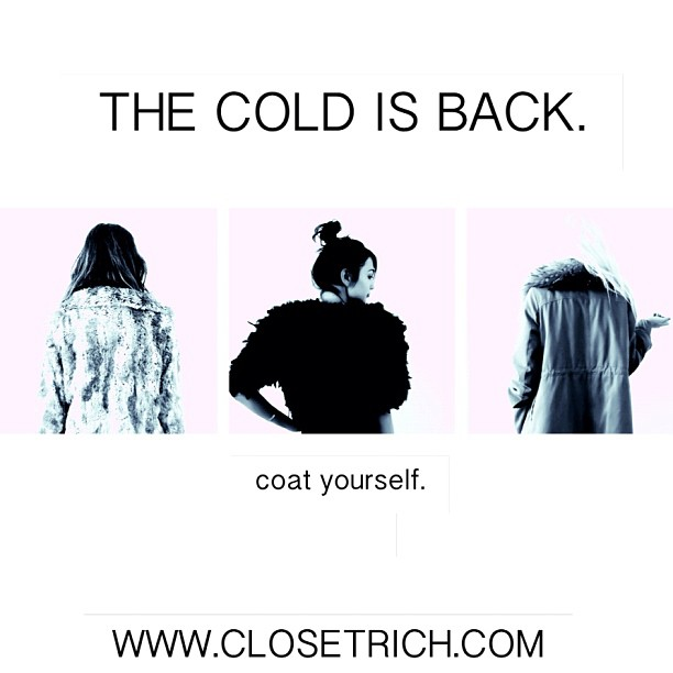 coat yourself with closet rich Models right to left: Reece Solomon, Lilly Flores, Kristin Reiter