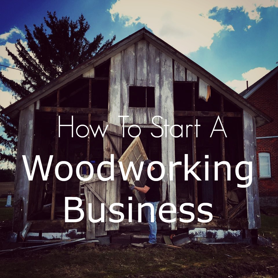 Starting a woodworking business isn't as difficult as it may seem!