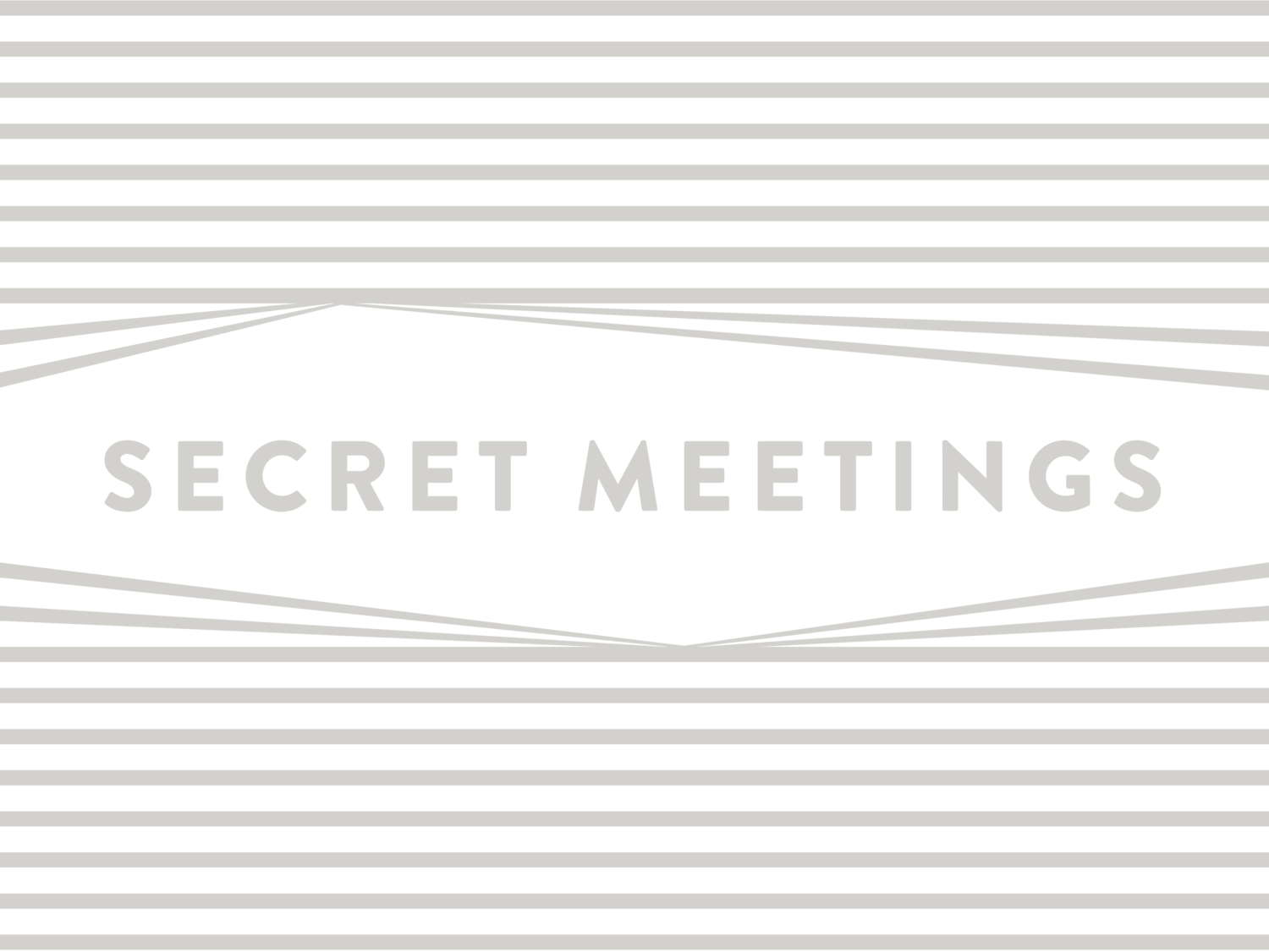 Secret Meetings