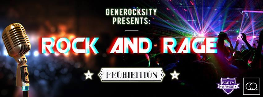 GENEROCKSITY PRESENTS: ROCK AND RAGE @ PROHIBITION (3/17)