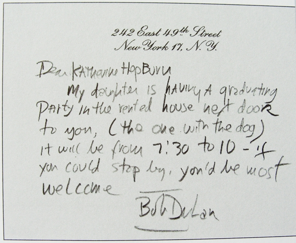 laliwantsatimemachine: Note that Bob Dylan sent to Katharine Hepburn