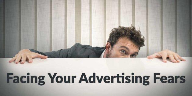 facing-advertising-fears-630x315.jpg