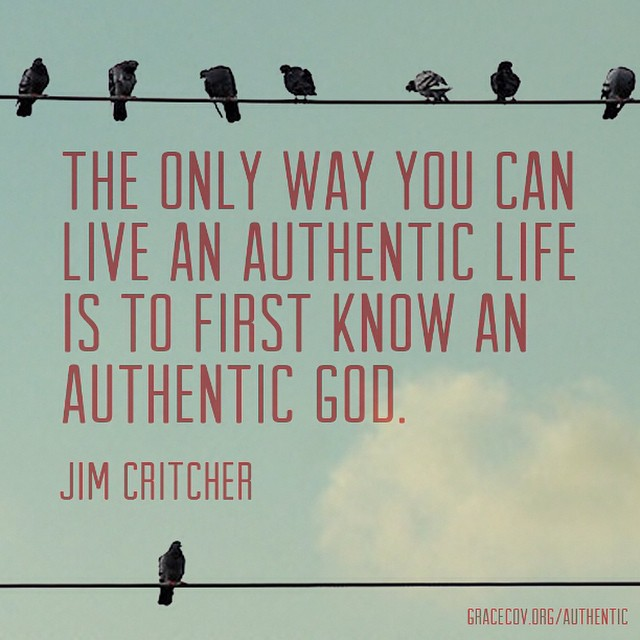 The only way you can live an authentic life is to first know an authentic God. - @jimcritcher #authentic  #Authentic series continues tonight at #7Fifteen. Don't miss it!