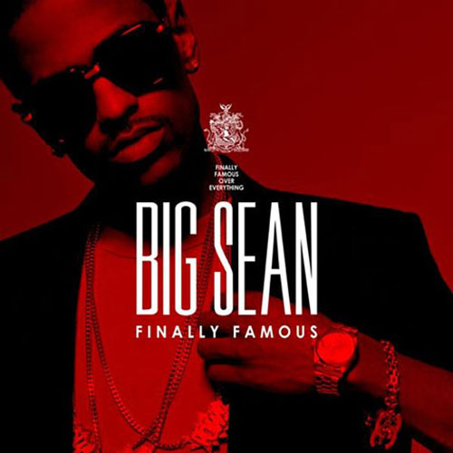 Big Sean has released the cover for  Finally Famous: The Album.  Enjoy.   -HB
