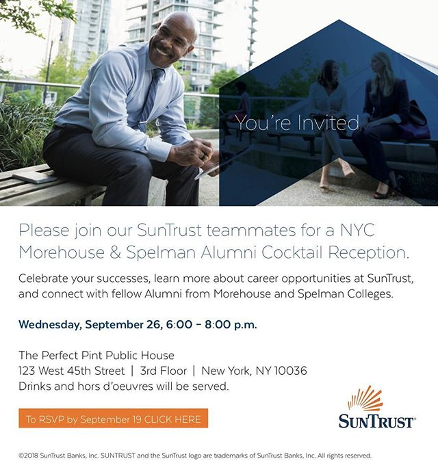 Join us and @morehouse_nyc for a Happy Hour with #SunTrust! Come mix & mingle and learn more about career opportunities with SunTrust! Next Wednesday 9/26 @ The Perfect Pint. RSVP with the link in our bio!