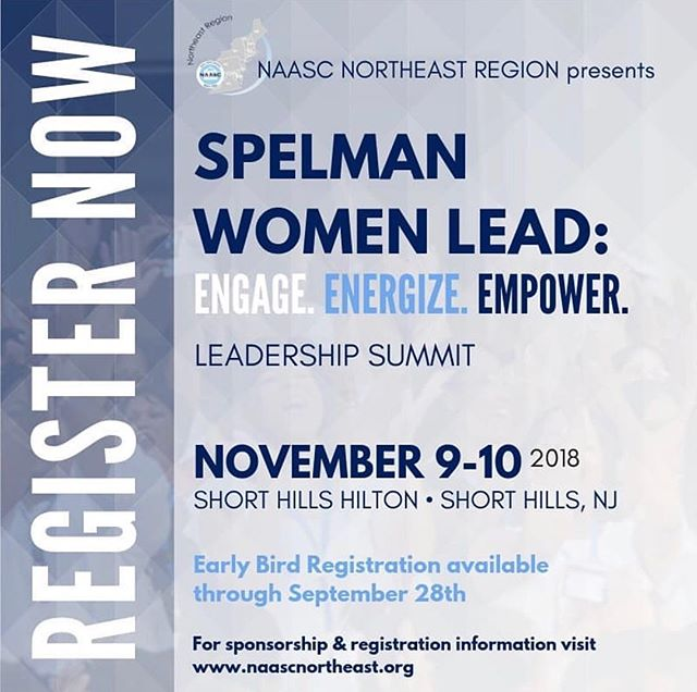 Spelman Women Lead! Join us this November for the @naascnortheast Leadership Summit in Short Hills New Jersey! Register today 💙