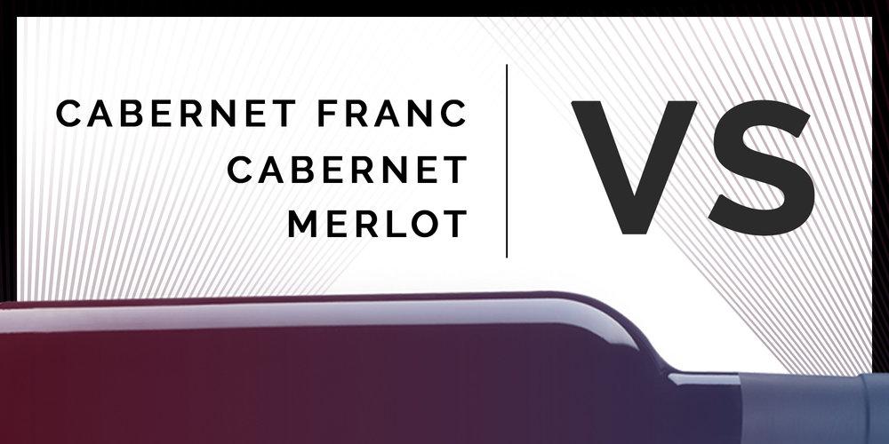 cabernet-franc-vs-cabernet-vs-merlot-header.jpg