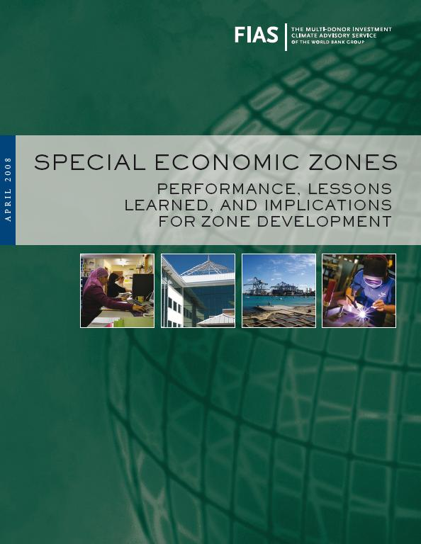 This comprehensive paper by the Multi-Donor Investment Climate Advisory Services of the World Bank Group (FIAS) examines 30 years of experience in zones, reviewing development patterns and economic impacts of zones worldwide. The experience shows that while zones have been effective in addressing economic growth and development objectives, they have not been uniformly successful; successes in East Asia and Latin America have been difficult to replicate, particularly in Africa, and many zones have failed.