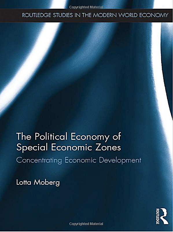 The Political Economy of Special Economic Zones