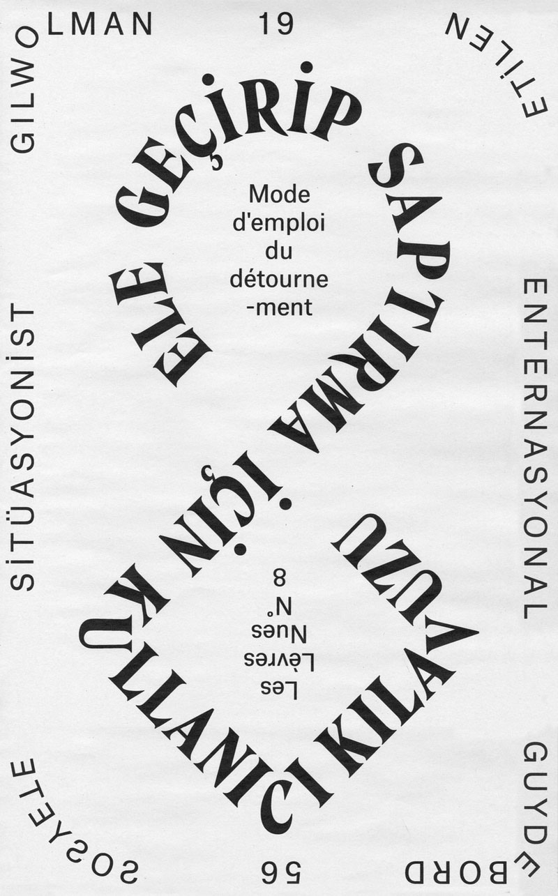 """Ali Emre Doğramacı 's design for Etilen Zine, """"A User's Guide to Détournement""""  by Guy Debord & Gil J. Wolman, 1956."""