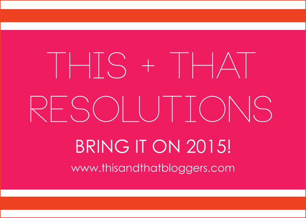thisandthat_newyear_resolution