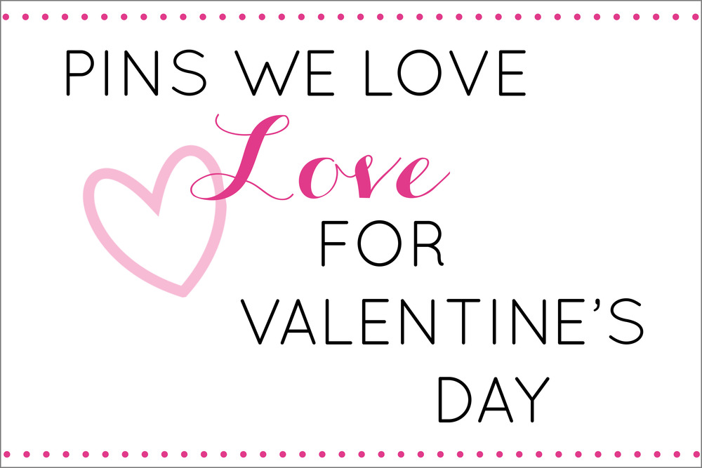 PinsWeLove_Valentines_ThisandTHat