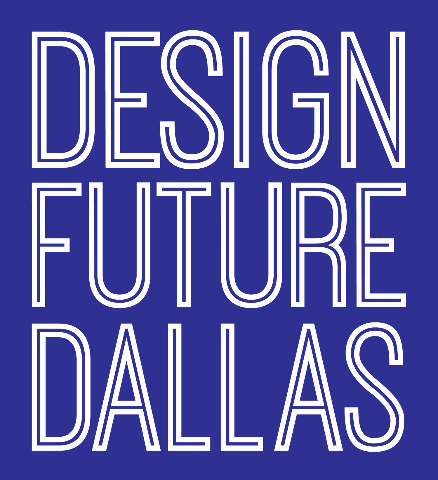 DESIGN FUTURE DALLAS
