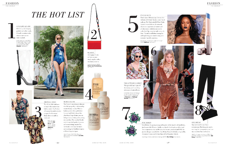 ALA MOANA SHOPPING MAGAZINE: THE HOT LIST - What should be on your radar for March/April 2018