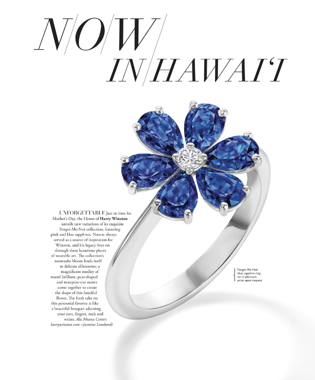 MODERN LUXURY HAWAII: UNFORGETTABLE - Harry Winston's latest little luxuries: the Forget Me Not collection in blue and pink sapphire