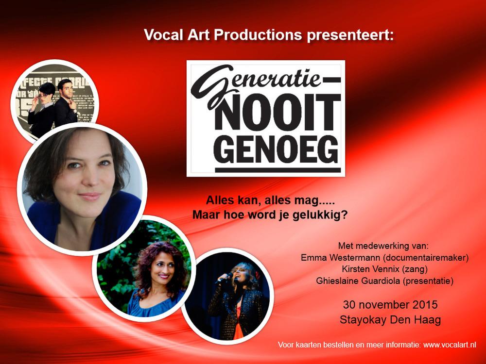 Promotie Vocal Art Productions presents Generatie Nooitgenoeg - 30 nov 2015