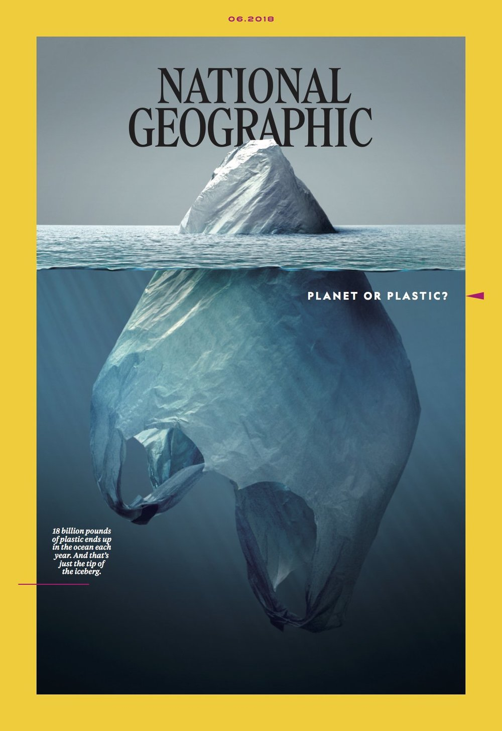 National Geographic June 2018 front cover: Planet or Plastic?