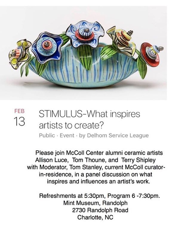 TONIGHT! What inspires you? Let's talk about it! @delhomserviceleague @mccollcenter @themintmuseum @allisonluce @sugarphile (Tom Thoune) @tomstanley2400 #ceramicsculpture #buyart #funwithfriends