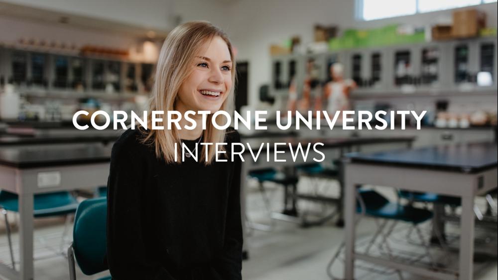 Cornerstone University Original Interviews