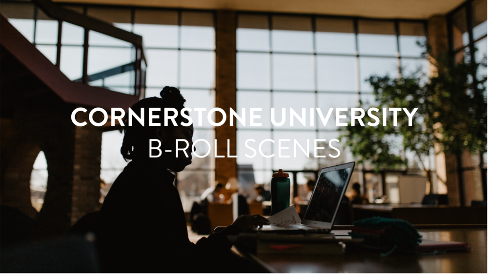 Cornerstone University Original B-roll