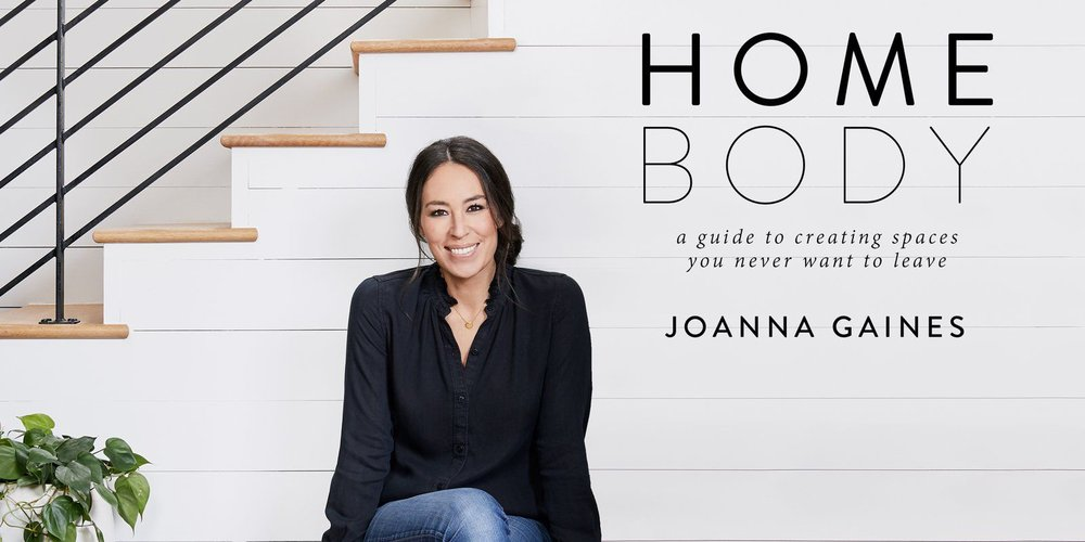 Home Body Joanna Gaines