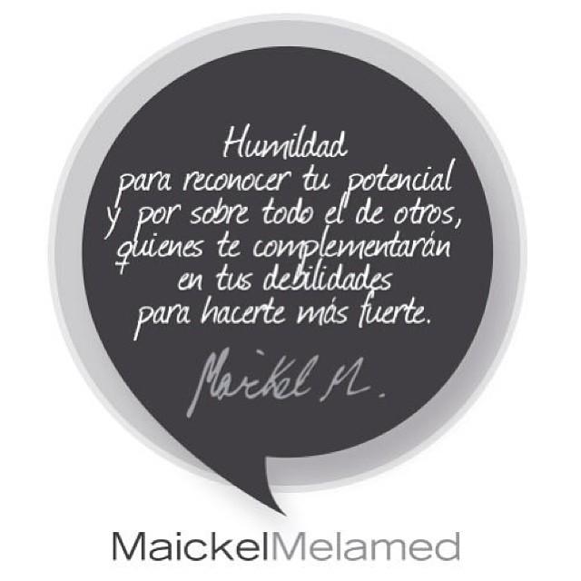 Eso es lo que TODOS necesitamos!!! HUMILDAD!!! Como la tienes tu @maickelmelamed Que grande eres!!! Todos a seguirlo!!!