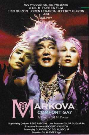 Poster for Markova: Comfort Gay featuring Dolphy Quizon. A film by Gil Portes