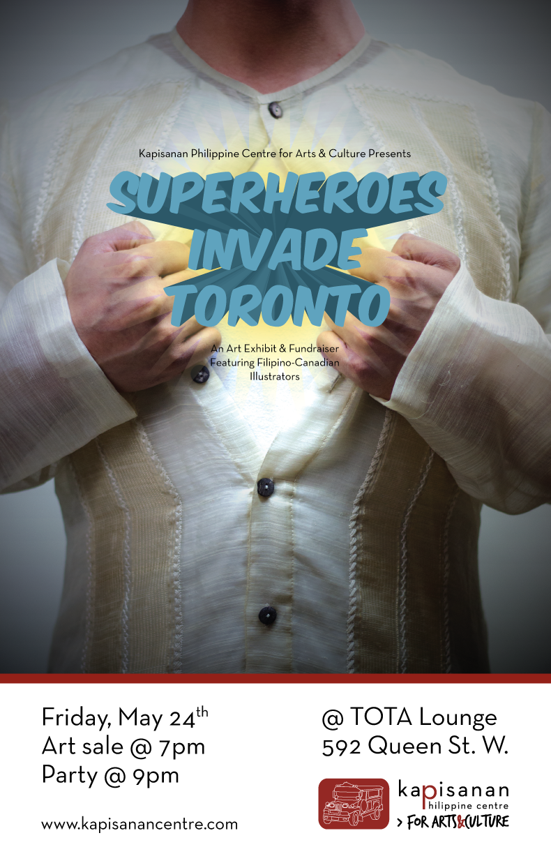 Superheroes Invade Toronto: An art exhibit & fundraiser featuring Filipino-Canadian Illustrators