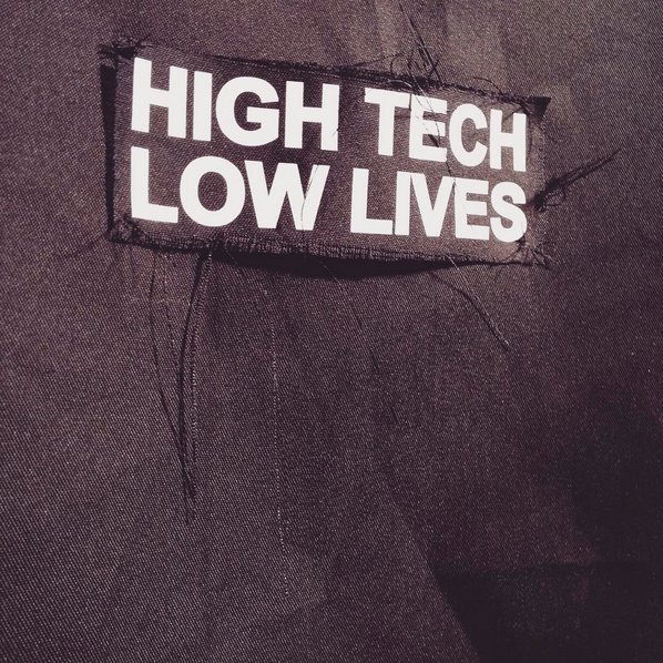 hightechlowlives