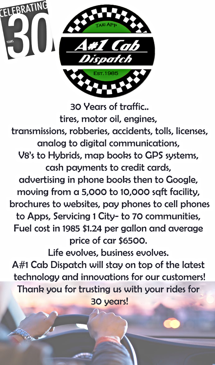 A#1 Cab Dispatch 30 years of taxis