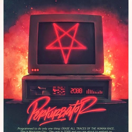 1000w - THE PERTURBATOR TAKEOVER NEARS!!