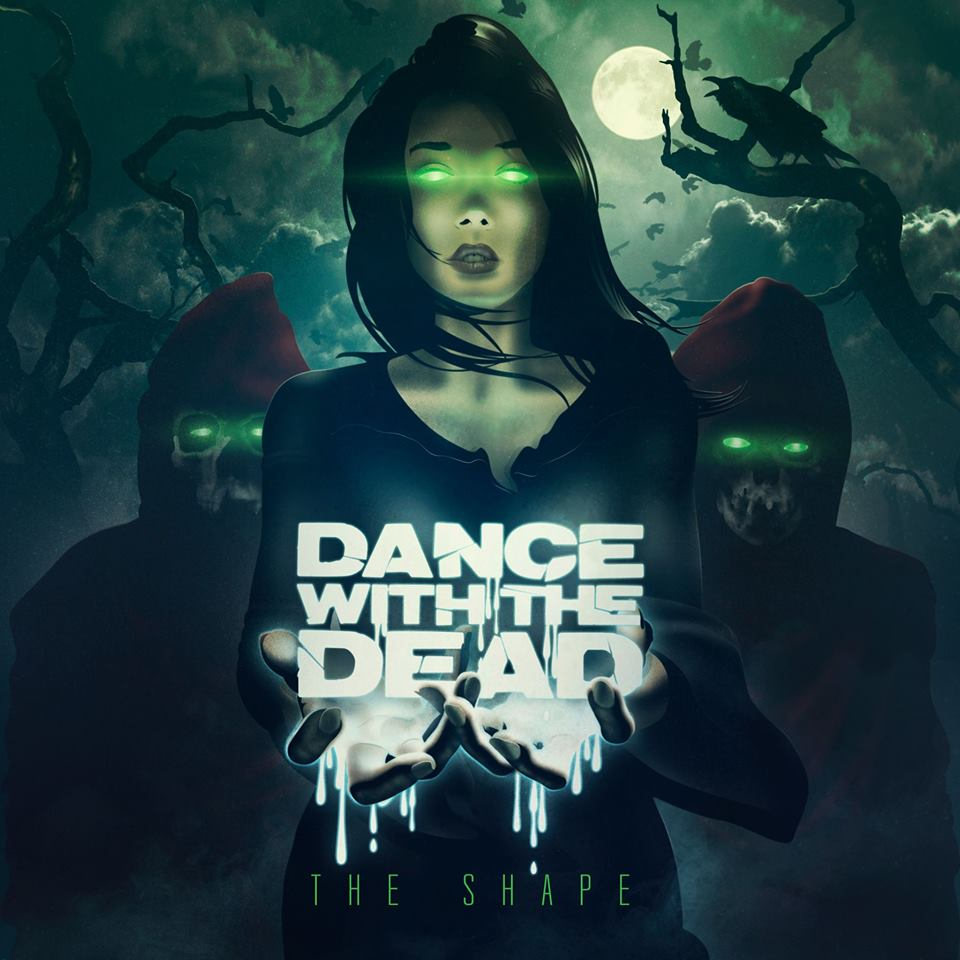 img - DANCE WITH THE DEAD – The Shape