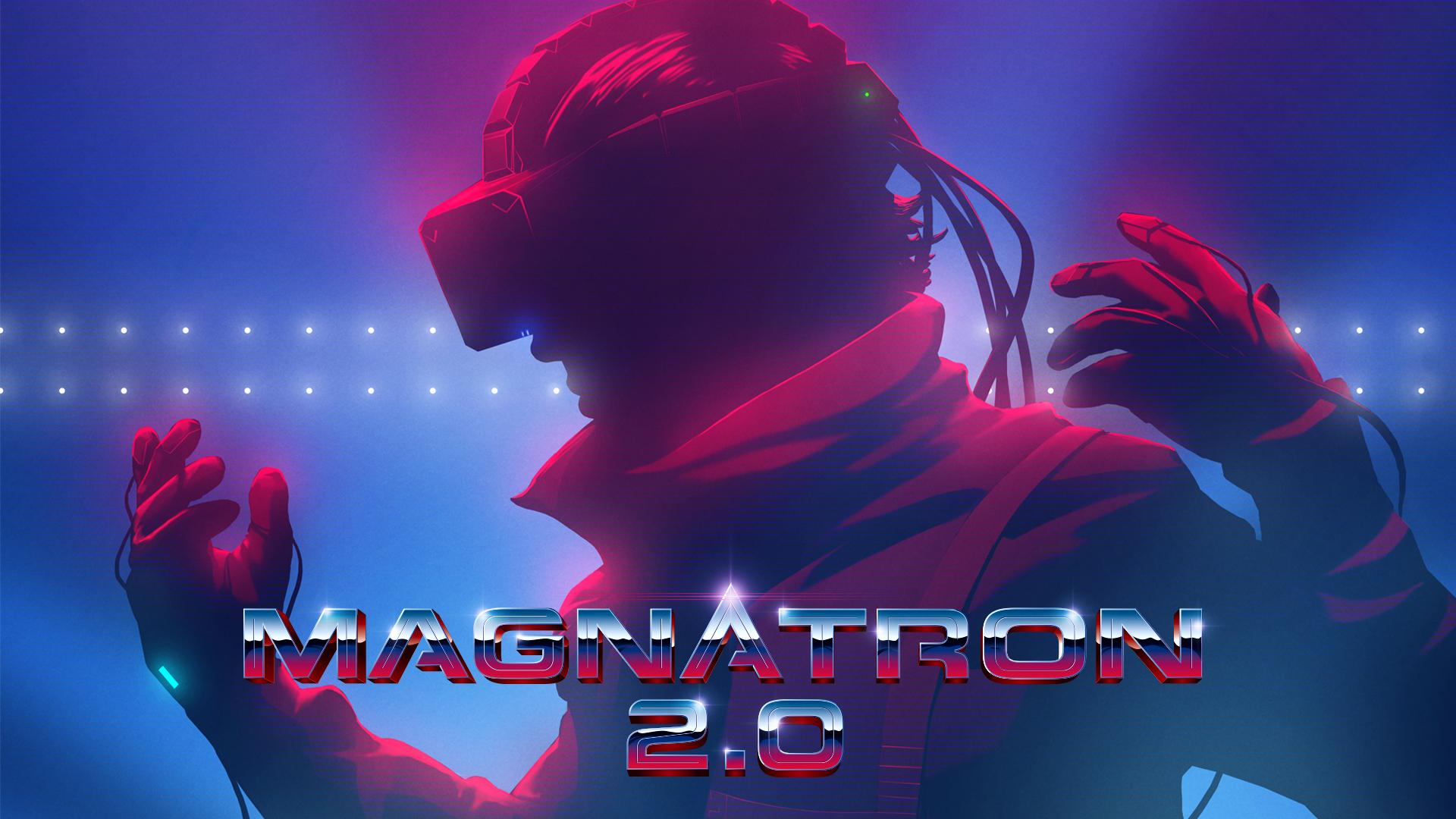 Magnatron+2 - Magnatron 2.0 Promo