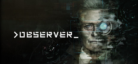 img - First Impressions of Observer (cyberpunk/ horror video game)