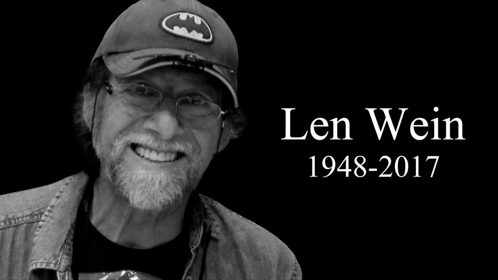 maxresdefault - R.I.P. LEN WEIN (June 12, 1948 – September 10, 2017)