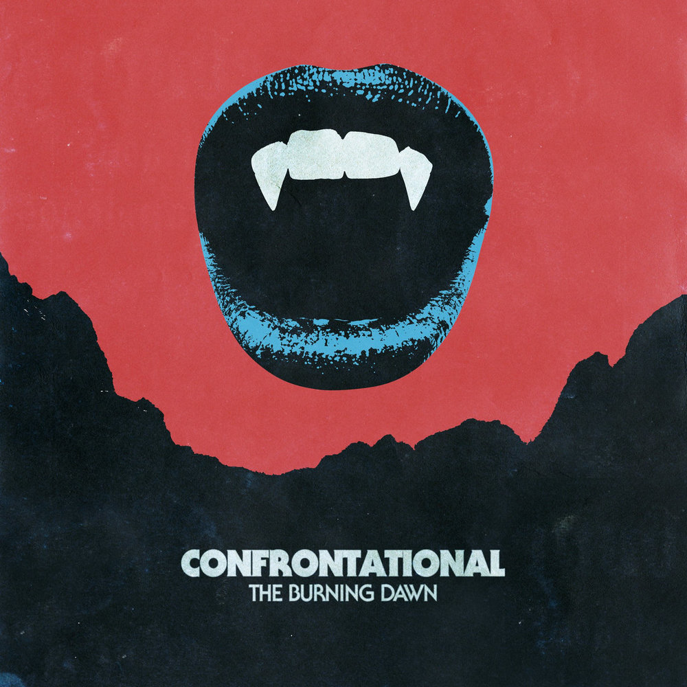 a3401970297 10 - CONFRONTATIONAL - The Burning Dawn