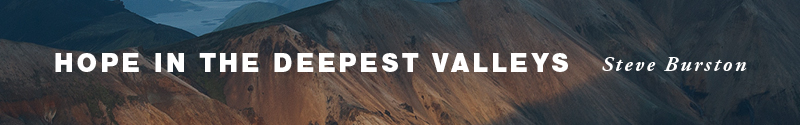 Hope in the deepest valleys_Web banner_120617_AW.jpg