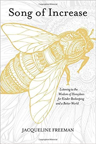 SONG OF INCREASE   A wealth of information about the life of bees, including direct teachings received from the bees themselves. Your relationship to bees will be forever changed after reading this book!